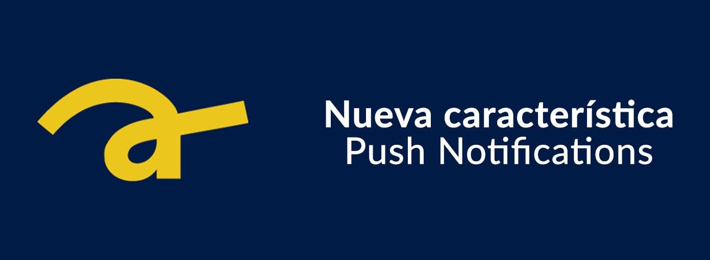 Nueva herramienta de Push Notifications